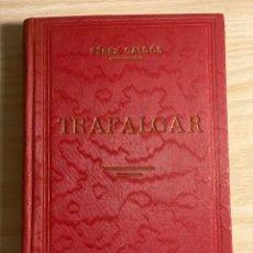 Livres anciens: TRAFALGAR. BENITO PÉREZ GALDÓS. 1934. Lote 200018400