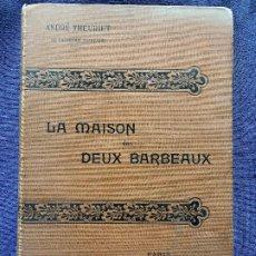 Libros antiguos: LA MAISON DES DEUX BARBEAUX ANDRE THEURIET FAYARD LE SANG DES FINOEL PPIO S XX 25X17,5CMS. Lote 200031570