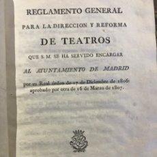 Libros antiguos: REGLAMENTO GENERAL PARA LA DIRECCIÓN Y REFORMA DE TEATROS 1807. Lote 200054876