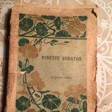 Libros antiguos: ANTIGUO LIBRO NINETTE BURATON POR MN. JEANNE PAUL FERRER TOURS EN FRANCÉS . Lote 200066562