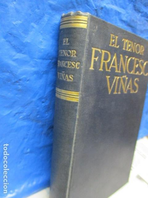 Libros antiguos: EL TENOR, POR FRANCESC VIÑAS. - Lleva una dedicatoria y firmada por Pere V. / ejemplar nº 54. - Foto 2 - 200088528