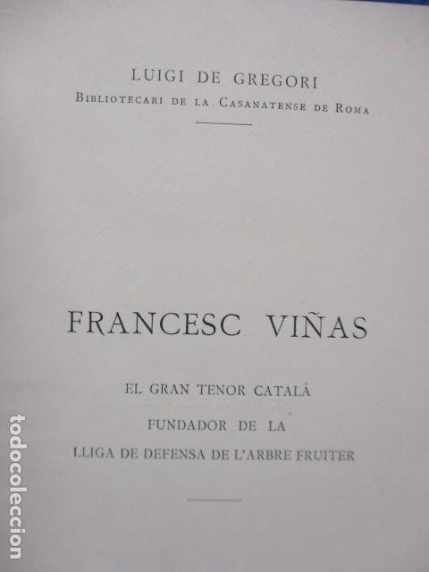 Libros antiguos: EL TENOR, POR FRANCESC VIÑAS. - Lleva una dedicatoria y firmada por Pere V. / ejemplar nº 54. - Foto 8 - 200088528