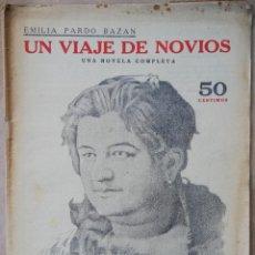 Libros antiguos: UN VIAJE DE NOVIOS - EMILIA PARDO BAZÁN - COLECCIÓN NOVELAS Y CUENTOS. Lote 200082745