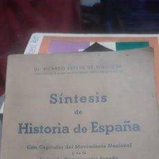 Libros antiguos: SINTESIS DE HISTORIA DE ESPAÑA 1942. Lote 200107625