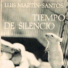 Libros antiguos: LUIS MARTIN SANTOS, TIEMPO DE SILENCIO. Lote 200117618