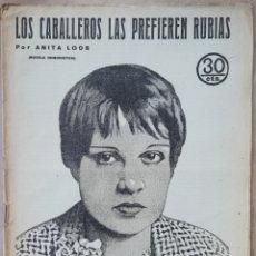 Libros antiguos: LOS CABALLEROS LAS PREFIEREN RUBIAS - ANITA LOOS - COLECCIÓN NOVELAS Y CUENTOS. Lote 200160786