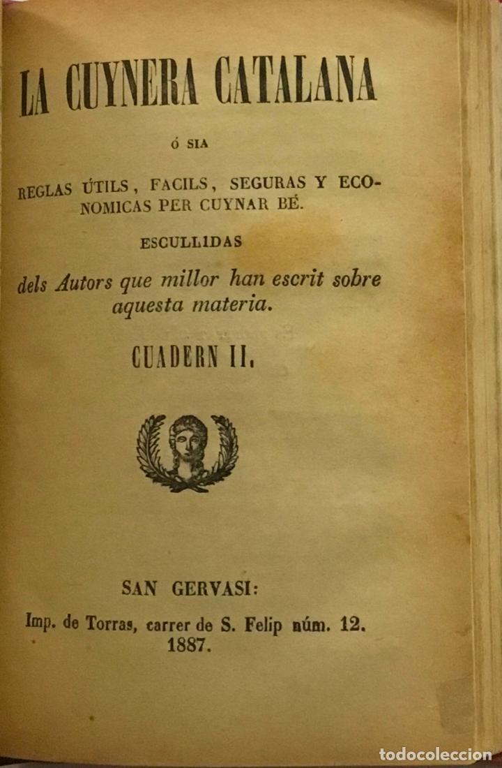 Libros antiguos: CUYNERA (LA ) CATALANA ó sia reglas útils, facils, seguras y económicas per cuynar bé. 1880-1884 - Foto 2 - 123142315