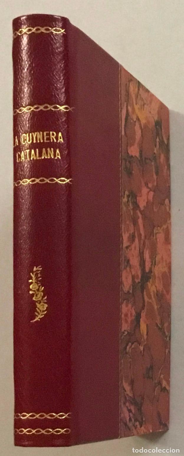 Libros antiguos: CUYNERA (LA ) CATALANA ó sia reglas útils, facils, seguras y económicas per cuynar bé. 1880-1884 - Foto 5 - 123142315