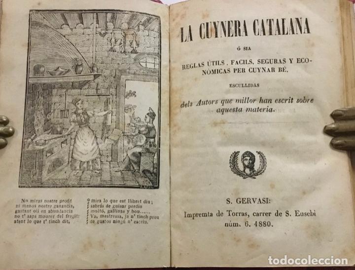 CUYNERA (LA ) CATALANA Ó SIA REGLAS ÚTILS, FACILS, SEGURAS Y ECONÓMICAS PER CUYNAR BÉ. 1880-1884 (Libros Antiguos, Raros y Curiosos - Cocina y Gastronomía)