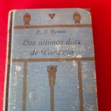 Libros antiguos: LOS ÚLTIMOS DIAS DE POMPEYA.ET BULWER.D.ISAAC NÚÑEZ DE ARENAS.TOMO I. MADRID 1918. Lote 200271628