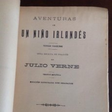 Libros antiguos: AVENTURAS DE UN NIÑO IRLANDÉS JULIO VERNE. Lote 200370330