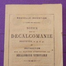 Libros antiguos: SIGLO XIX, NOTICE SUR LA DECALCOMANIE, CALCOMANIAS, RARISIMO EN FRANCES, 36 PAGINAS. Lote 200518018