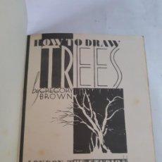 Libri antichi: HOW TO DRAW TREES. GREGORY BROWN. LONDRES. EN INGELS. Lote 200544330
