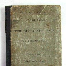 Livres anciens: ANTOLOGIA DE PROSISTAS CASTELLANOS. RAMÓN MENENDEZ PIDAL. EDICION OFICIAL. MADRID 1899. Lote 200567667