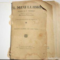 Libros antiguos: EL MEU LLIBRE - SEGON LLIBRE DE LECTURA ADAPTACIÓ CATALANA JOSEP FORN. Lote 200607633