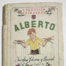 Libros antiguos: ALBERTO - SOLSONA JOSEFINA. Lote 200634750