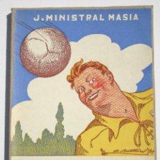 Libros antiguos: VAYA EQUIPO - J MINISTRAL MASIA. Lote 200634757