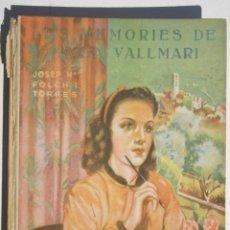 Libros antiguos: LES MEMORIES DE MARIA VALLMARÍ - FOLCH I TORRES JM. Lote 200634766