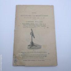 Libri antichi: SOURCES LUMINEUSES JULES DUBOSCQ FINALES XIX APARATOS DE PRINCIPIO DEL CINE. Lote 200652395