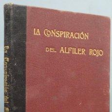 Livres anciens: LA CONSPIRACIÓN DEL ALFILER ROJO. BOISGOBEY. CALLEJA. Lote 200746576