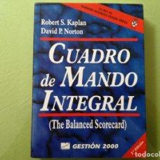 Libros antiguos: CUADRO DE MANDO INTEGRAL - ROBERT S. KAPLAN. DAVID P. NORTON. Lote 200763543