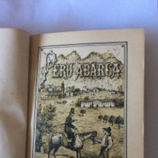 Libros antiguos: EL DOCTOR PERU ABARCA- DURANGO 1881-1ª EDICIÓN ,RARÍSIMA. Lote 200765258