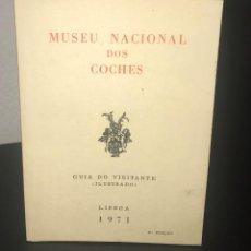 Libros antiguos: MUSEU NACIONAL DOS COCHES - GUIA DO VISITANTE 1971. Lote 200855230