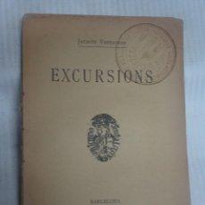 Libros antiguos: EXCURSIONS, BARCELONA 1904 JACINTO VERDAGUER, BIBLIOTECA POPULAR L'AVENÇ , VER FOTOS. Lote 200879638