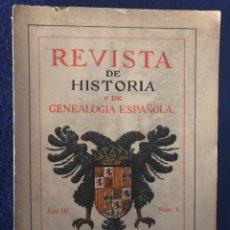 Libros antiguos: 14 REVISTAS DE HISTORIA Y DE GENEALOGÍA ESPAÑOLA (DE 1914 Y DE 1927 A 1931). Lote 200890150