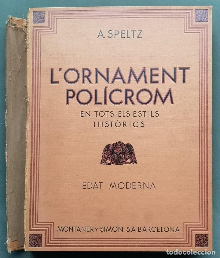 Libros antiguos: LOrnament Polícrom en tots els estils histórics . 3 Vols 1930 - Foto 3 - 201141100