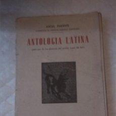 Livres anciens: ANTOLOGÍA LATINA. ANGEL PARIENTE. EDUCACIÓN DEL LATÍN. LITERATURA LATÍN CLÁSICO.. Lote 201159718