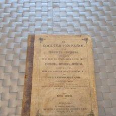 Livros antigos: EL COCINERO ESPAÑOL Y LA PERFECTA COCINERA SEGUNDA EDICIÓN 1873. Lote 201212026