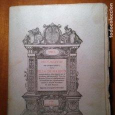 Libros antiguos: DOCUMENTOS DEL ARCHIVO GENERAL DE LA VILLA DE MADRID - TOMO I - TIMOTEO DOMINGO PALACIO . Lote 201278563