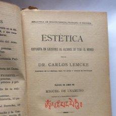 Libros antiguos: ESTÉTICA. EXPUESTA EN LECCIONES AL ALCANCE DE TODO EL MUNDO. TRADUCIDA POR MIGUEL DE UNAMUNO. Lote 201319087