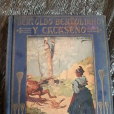 Libros antiguos: DELLA CROCE, BERTOLDO BERTOLINO Y CACASENO. CASA EDITORIAL ARALUCE. Lote 201327385
