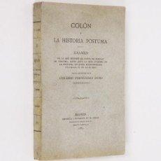 Libros antiguos: CESÁREO FERNÁNDEZ DURO. CRISTÓBAL COLÓN Y LA HISTORIA PÓSTUMA. DE CONDE DE ROSELLY. 1885. INTONSO. Lote 227001465