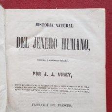 Libros antiguos: HISTORIA NATURAL DEL JÉNERO HUMANO. J J VIREY. TOMO I. 1852. Lote 201519655