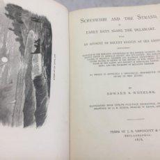 Libros antiguos: EDWARD S. WHEELER, SCHEYICHIBI AND THE STRAND, OR EARLY DAYS ALONG THE DELAWARE 1876. PHILADELPHIA. Lote 201527802