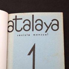 Libros antiguos: REVISTA ATALAYA NUMEROS 1 Y 2 COMPLETA - 1934-1935 - VANGUARDIAS. Lote 201602157