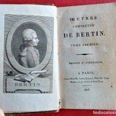 Libros antiguos: OEUVRES COMPLETES DE BERTIN 1806. LOS 2 TOMOS EN 1 LIBRO. EN FRANCÉS. Lote 201663127