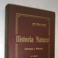 Libros antiguos: HISTORIA NATURAL: GEOLOGÍA Y BIOLOGÍA POR JUSTO RUIZ DE AZÚA DE MONTEPÍO DIOCESANO EN VITORIA S/F. Lote 201681512