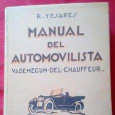 Libros antiguos: MANUAL DEL AUTOMOVILISTA, VADEMECUM DEL CHOFER - ED. MUNDO LATINO AÑO 1925 - MUY BUEN ESTADO. Lote 201706612