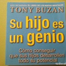 Libros antiguos: SU HIJO ES UN GENIO - TONY BUZAN. Lote 201893066