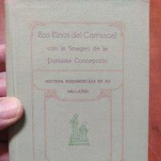 Libros antiguos: LOS LIRIOS DEL CARRASCAL ALCOY 1929. Lote 202018008