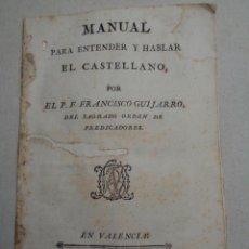 Libros antiguos: MANUAL PARA ENTENDER Y HABLAR EL CASTELLANO Y REFRANES CASTELLANOS.036. Lote 28008961