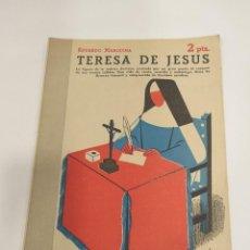 Libros antiguos: TERESA DE JESÚS EDUARDO MARQUINA REVISTA LITERARIA Nº 893 DISEÑADOR GRÁFICO MANOLO PRIETO. Lote 202093082