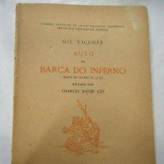 Libros antiguos: AUTO DA BARCA DO INFERNO 1946 GIL VICENTE SEGÚN LA EDICIÓN DE 1517 EDITADO POR CHARLES DAVID LEY EN. Lote 202332730
