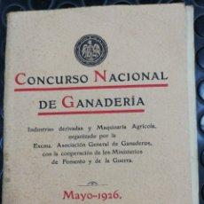Libros antiguos: LIBRO CONCURSO NACIONAL DE GANADERÍA. 1926.. Lote 202486202