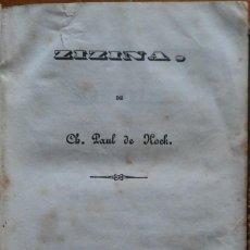 Libros antiguos: ZIZINA, PAUL DE KOCH, MADRID, 1850. Lote 202491211