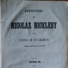 Libros antiguos: AVENTURAS DE NICOLÁS NICKLEBY, DICKENS, BARCELONA, 1873. TOMO 2.. Lote 202492722